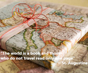 """""""The world is a book and those who do not travel read only one page."""""""